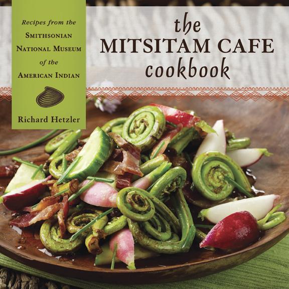 Mitsitam Cafe Cookbook Recipes