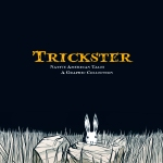 Trickster Cover, Native American graphic novel